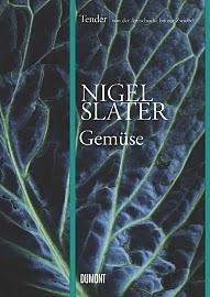 Tender/Gemüse von Nigel Slater - Rezension - Eins meiner Lieblingskochbücher, Kochbuch,Gemüse, Rezept, Rezepte, Von der Aubergine bis zur Zwiebel