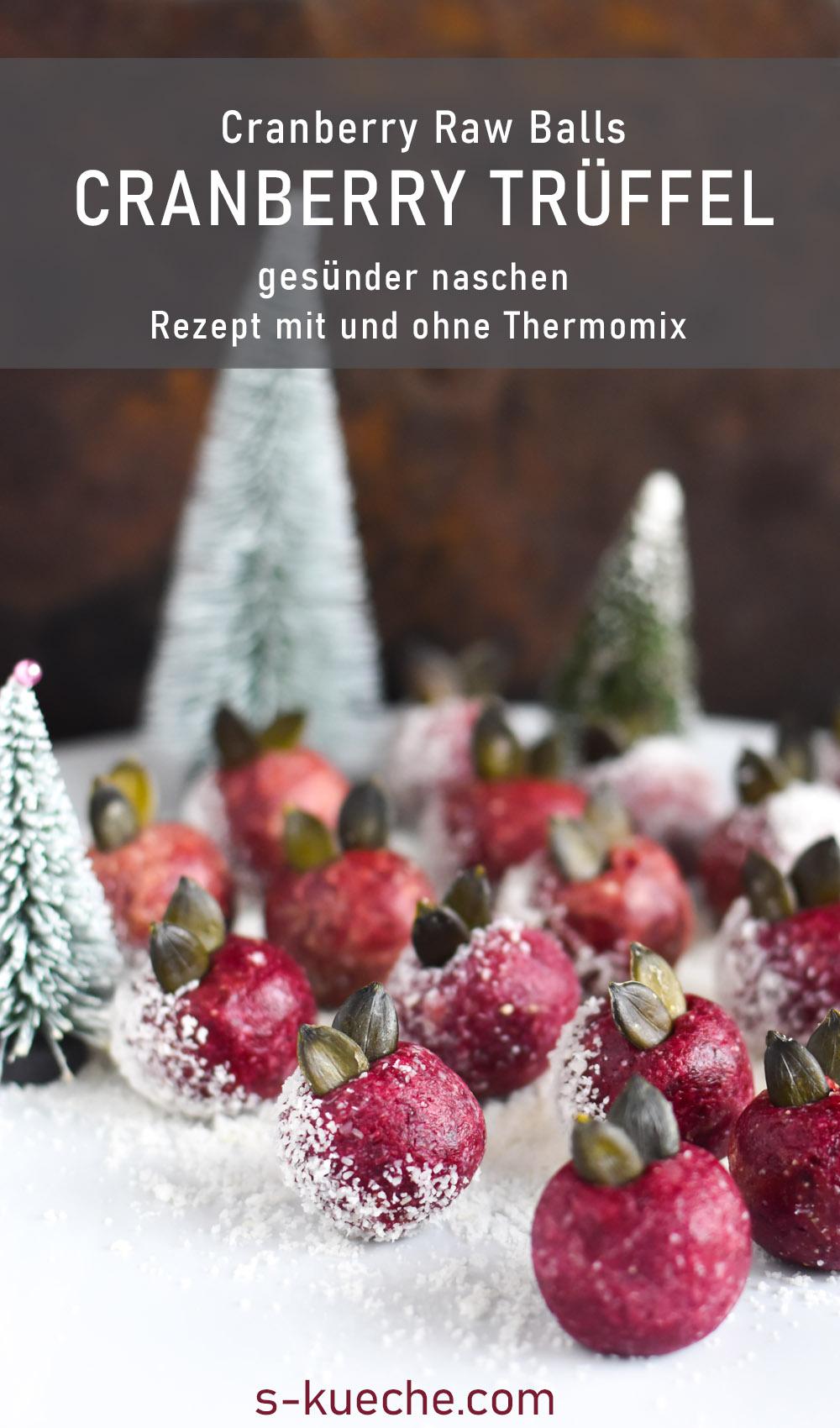 Cranberry Trüffel - Cranberry Raw Balls in der Festive X-Mas Version, gesund naschen zu Weihnachten. Rezept für leckere rote Energie Bällchen