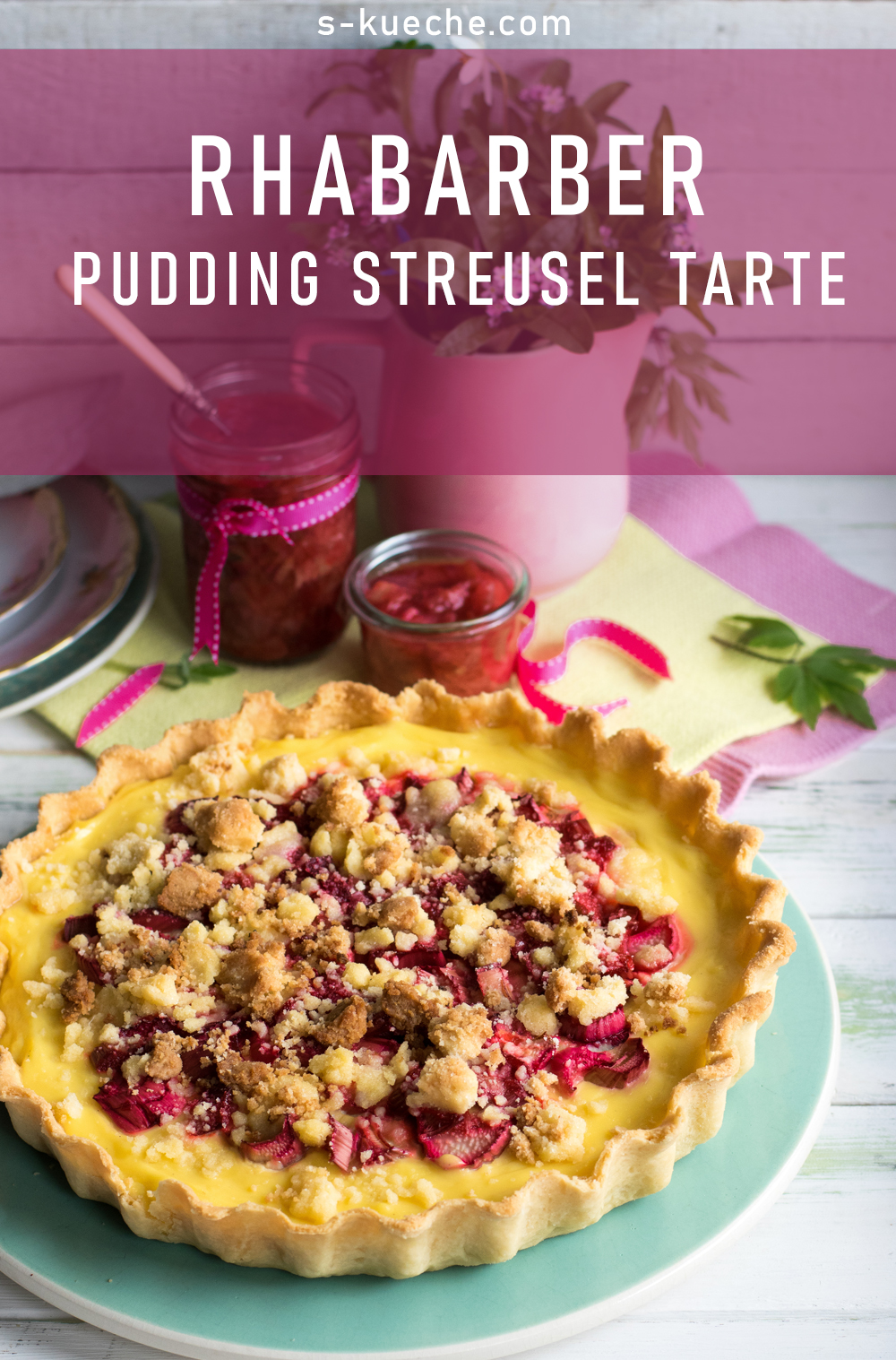 Rhabarber Streusel Pudding Tarte