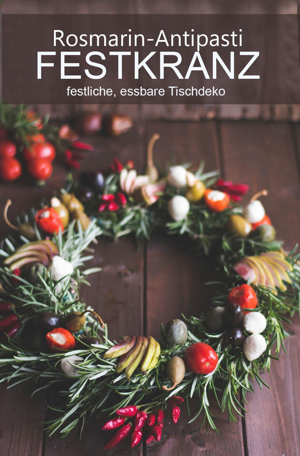 Rosmarin-Antipasti-Festkranz - Essbares DIY für festliche Gelegenheiten. Weihnachten oder Sommerfest, dieser mediterrane Kranz ist eine tolle Tischdeko #DIY #kranz #tischdeko #anleitung