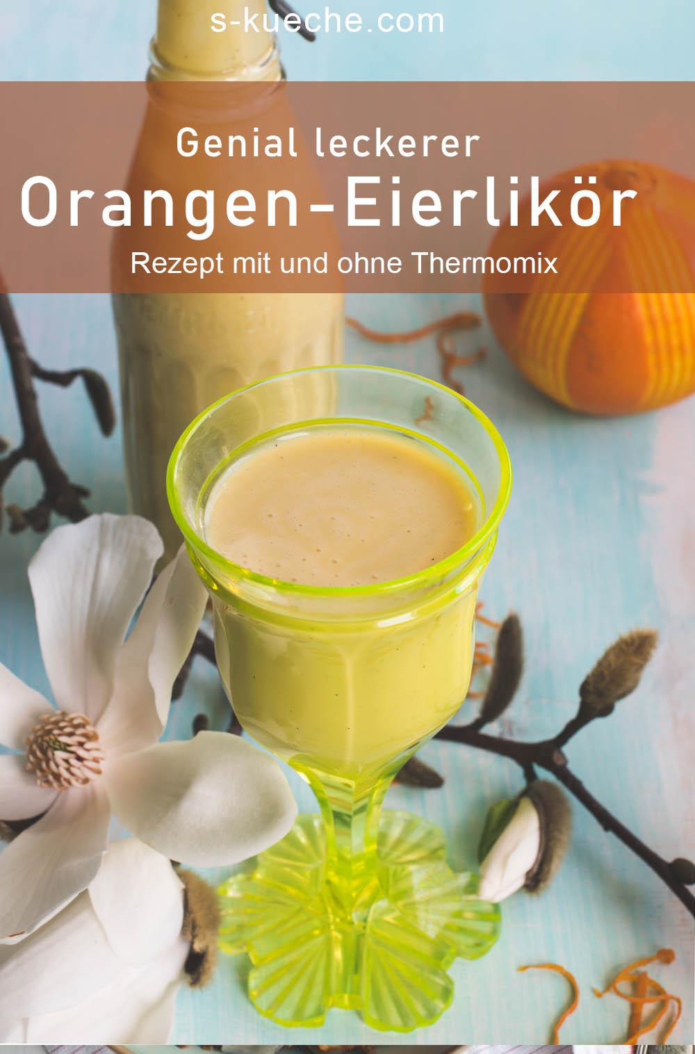 Orangen-Eierlikör - genial leckeres Rezept mit und ohne Thermomix . So einfach, cremig und berauschend gut #eierlikör #rezept #drink #ostern #weihnachten