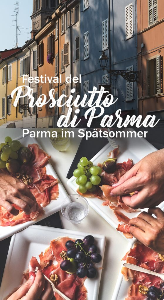 Spätsommerglück auf dem Festival del Prosciutto di Parma - Parmaschinken