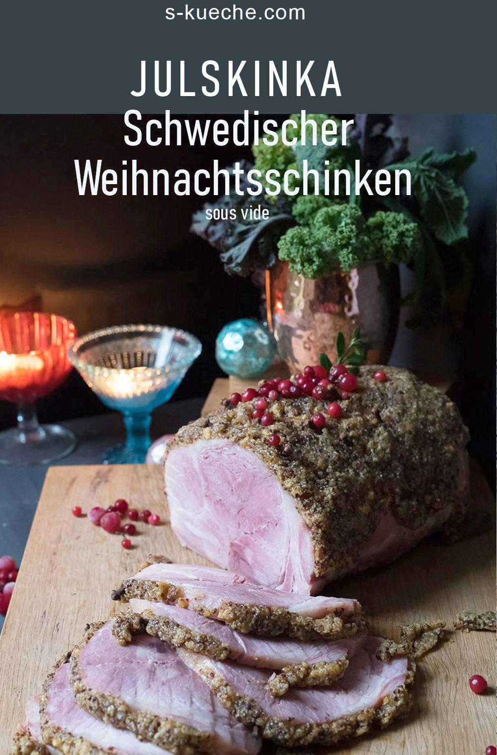 Schwedischer Weihnachtsschinken - Julskinka - Sous Vide. Rezept für den Klassiker den fast alle Schweden zu Weihnachten essen. Ganz einfach zubereitet #rezept #julskinka #weihnachtsschinken #schweden #weihnachten