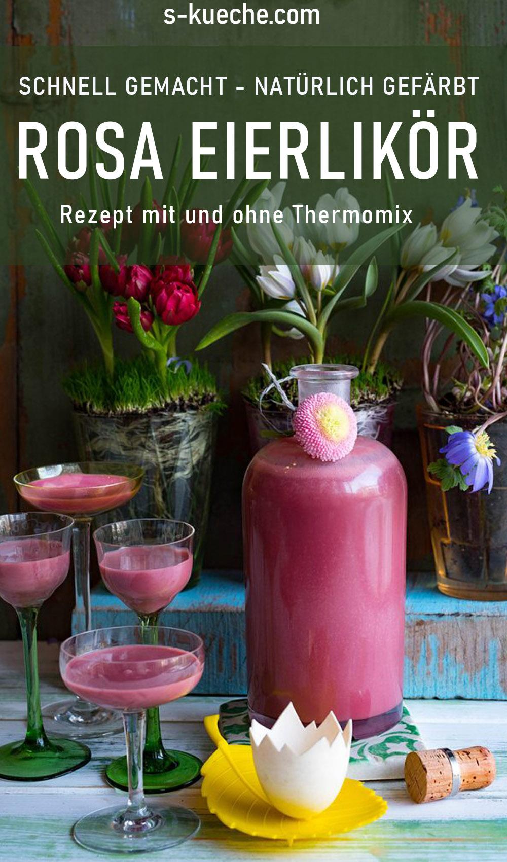 Rosa Eierlikör - schnell gemacht und natürlich mit Fruchtpulver gefärbt. Rezept mit und ohne Thermomix