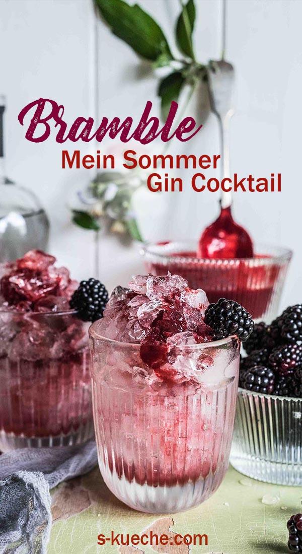 Bramble - Mein Sommer Gin Cocktail aus Brombeeren, Gin und Zitrone