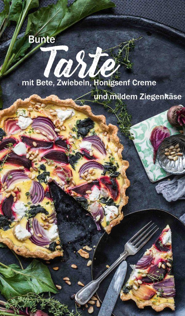Bunte Bete Zwiebel Tarte mit Honig Senf Creme, mildem Ziegenkäse und Nussboden