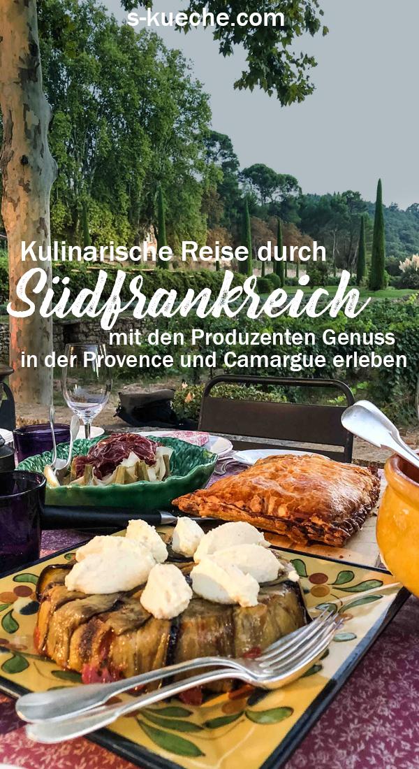 Kulinarische Reise durch Südfrankreich - Genuss erleben in der Provence und Camargue - Mit den Produzenten Speisen in Frankreich erleben und genießen