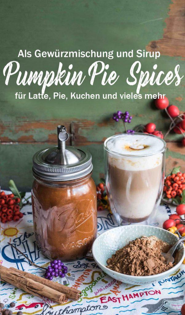 Pumpkin Pie Spices und Pumpkin Sirup für Kürbis Pie, Pumpkin Spice Latte