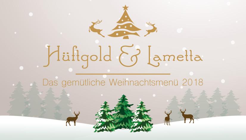 Hüftgold & Lametta - das entspannte Menü