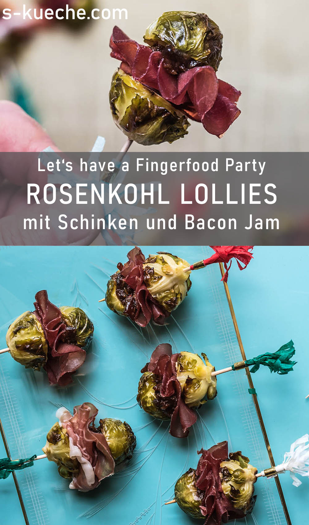 Rosenkohl Lollies mit Bacon Jam - Für ein Knaller-Silvester-Buffet und 364 Festtage des Jahres, Rezept für festliches Fingerfood, Appetizers
