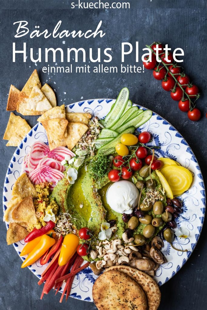 Die ultimative Bärlauch Hummus Platte mit allem, was dazugehört und mehr