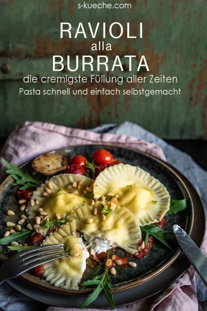 Ravioli alla Burrata ganz einfach selbstgem