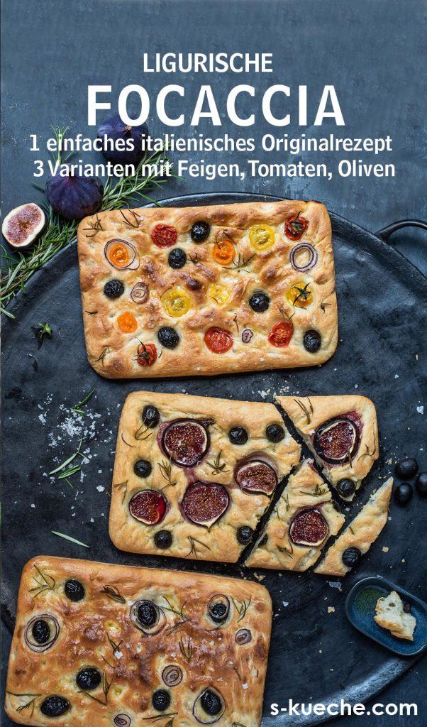 Sommerliche Focaccia Variationen - Einfaches Rezept für ligurisches Fladenbrot