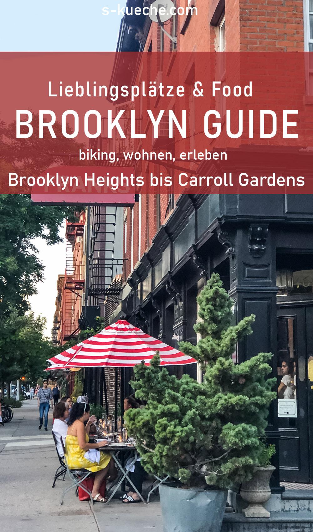 Brooklyn Guide: Lieblingsorte & Food für die New York Reise - von Brooklyn Heights bis Caroll Gardens unterwegs per Bike, Schiff und zu Fuß