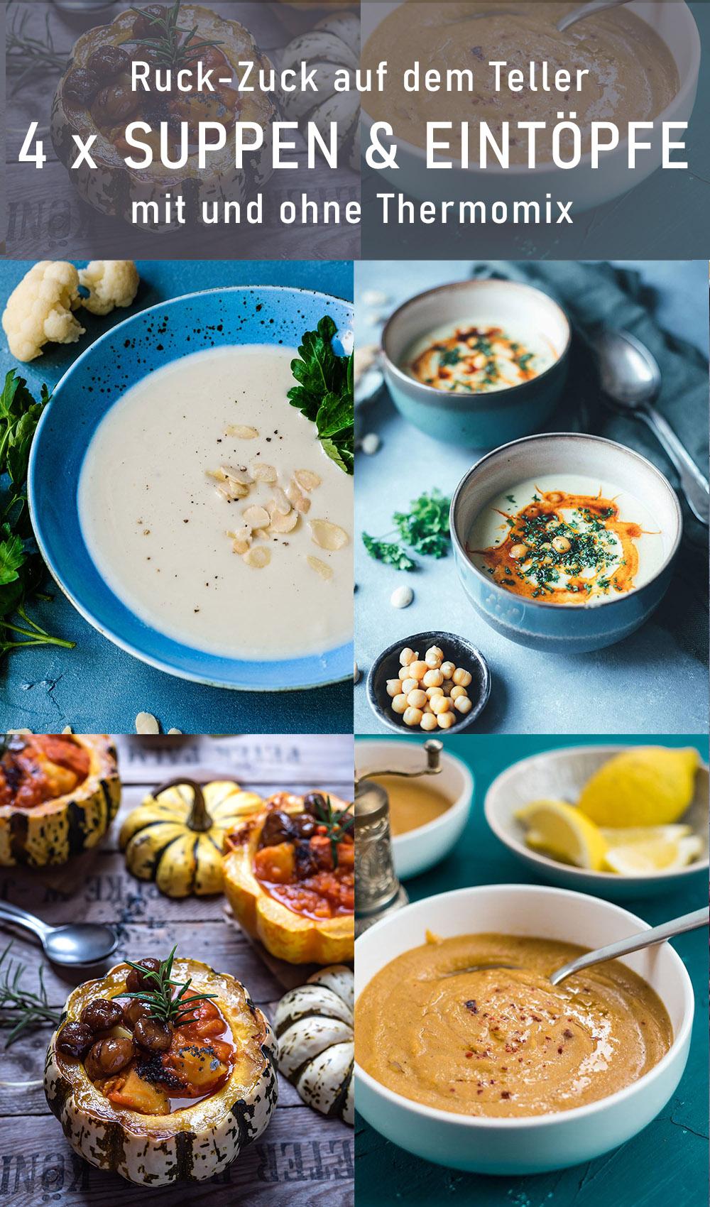 Suppen und Eintöpfe mit und ohne Thermomix