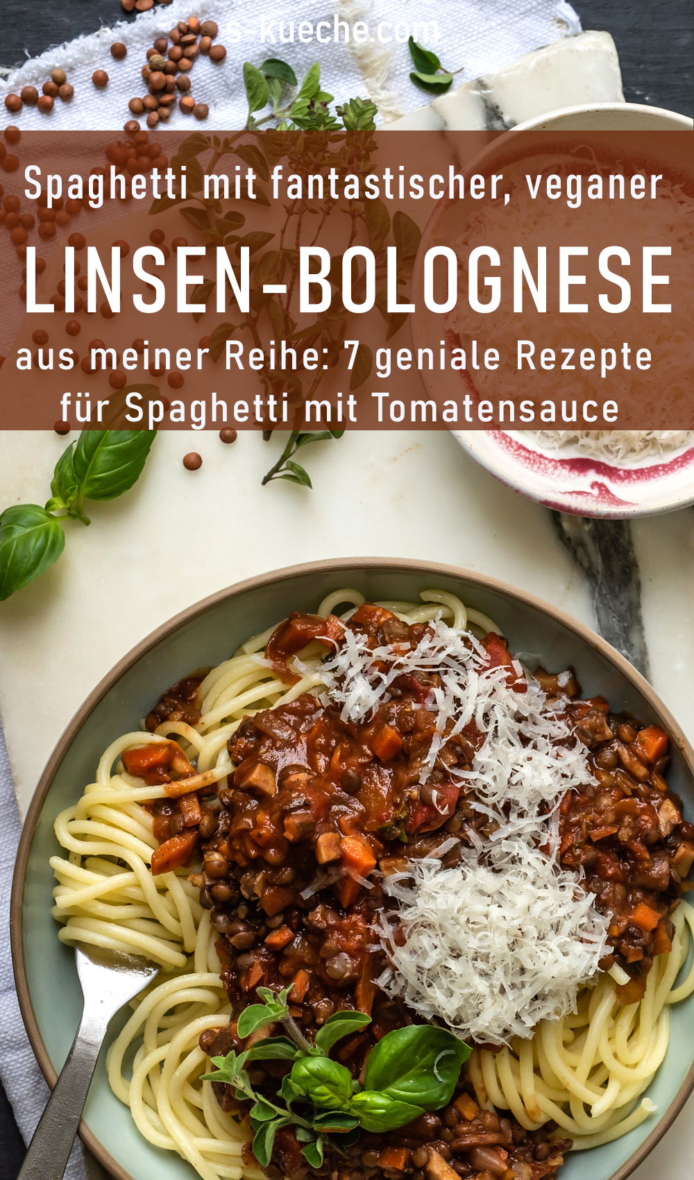 Fantastische vegane Linsen-Bolognese mit viel Umami