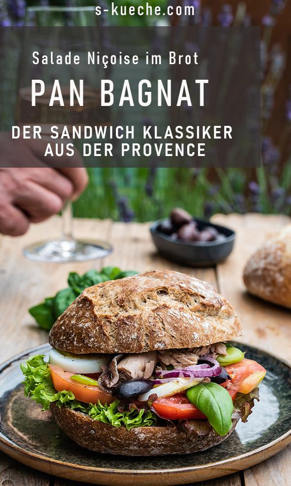 Pan Bagnat - fantastischer Sandwich Klassiker aus der Provence