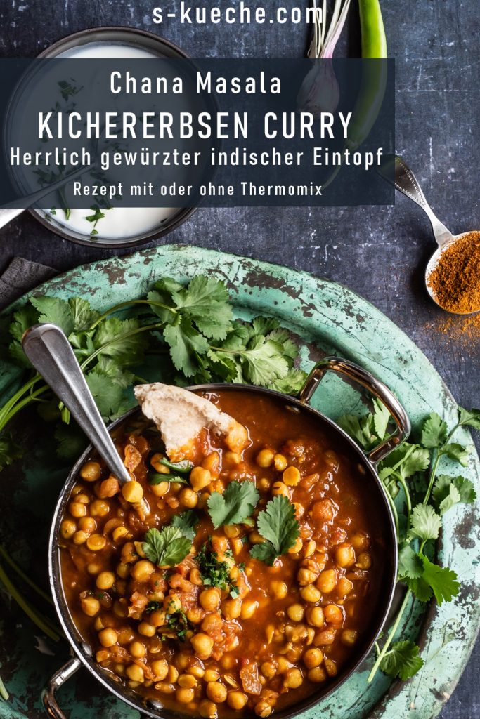 Chana Masala - Original indisches Kichererbsen Curry