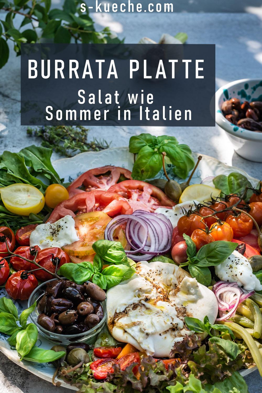 Burrata Platte - Salat wie ein Sommer in Italien