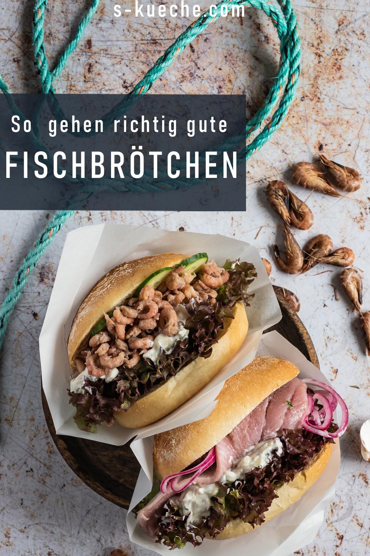 So gehen richtig gute Fischbrötchen